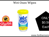 Wet Ones Wipes JUST $0.50 Each Starting 5/26!