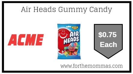 Acme: Air Heads Gummy Candy JUST $0.75 Each Thru 6/20!