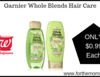 Garnier Whole Blends Hair Care ONLY $0.99 Starting 6/30