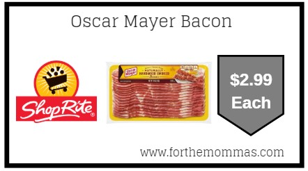 picture relating to Oscar Meyer Printable Coupons identify ShopRite: Oscar Mayer Bacon Merely $2.99 Starting up 6/30! - FTM