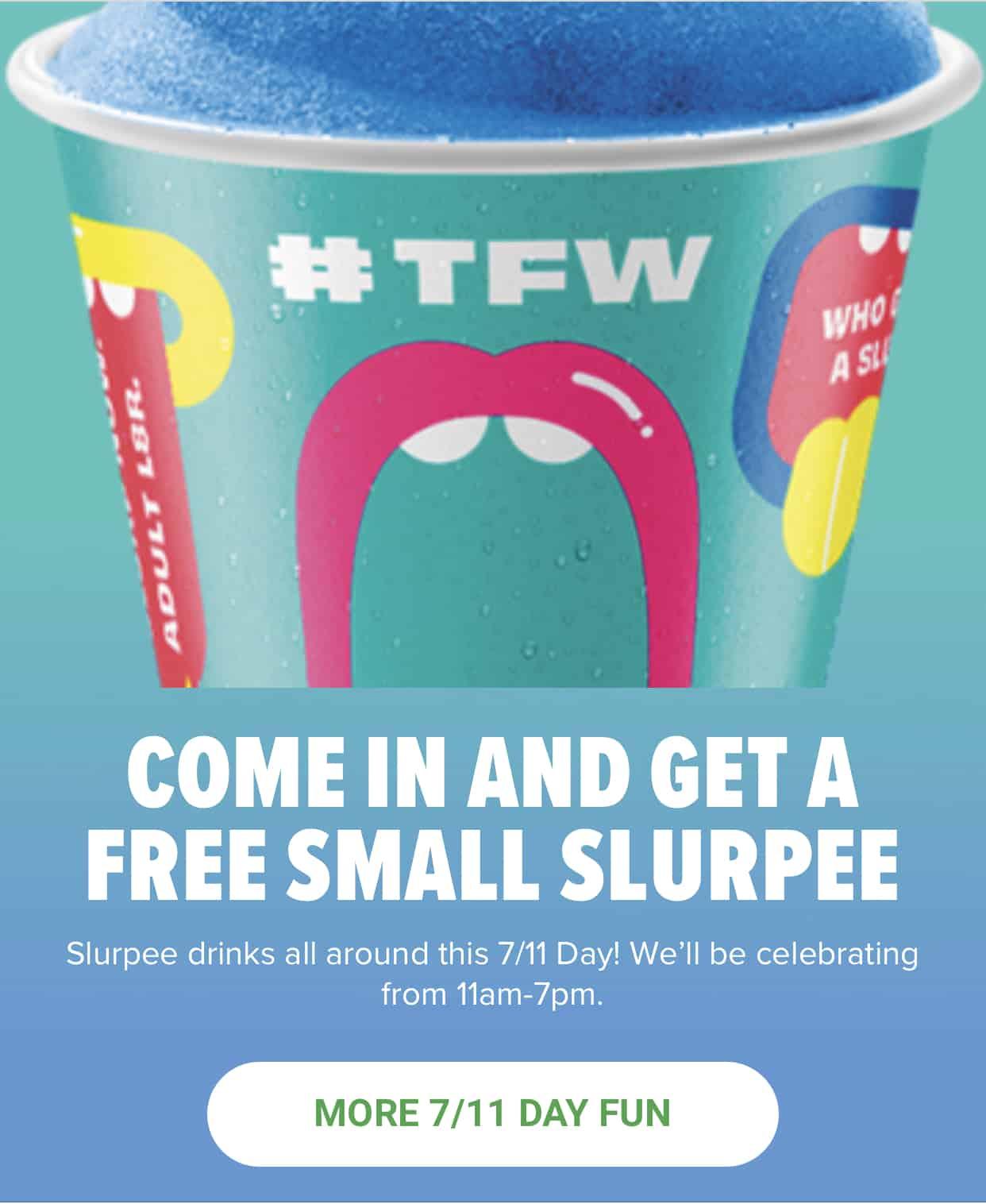 7 Eleven: FREE Slurpee On 7/11!