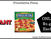 Giant: Freschetta Pizza JUST $2.49 Starting 9/13!