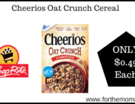 Cheerios Oat Crunch Cereal ONLY $0.49 Each Starting 3/1!
