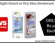 CVS: Right Guard or Dry Idea Deodorant $2.50 Starting 5/3