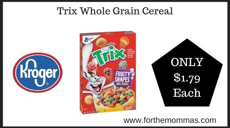 Trix Whole Grain Cereal At Kroger Only 1 79 Each