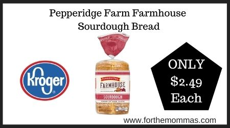 Pepperidge Farm Farmhouse Sourdough Bread Only 2 49 At Kroger